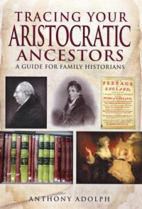 Tracing Your Aristocratic Ancestors