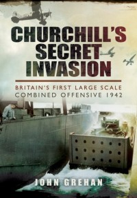 Churchill's Secret Invasion