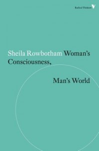 Woman's Consciousness, Man's World