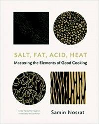 Nosrat*Salt, Fat, Acid, Heat