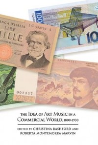 Idea of Art Music in a Commercial World, 1800-1930