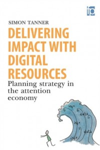 Delivering Impact with Digital Resources