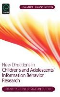 New Directions in Children's and Adolescents' Information Be
