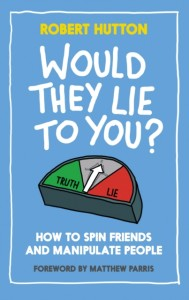 Would They Lie to You?