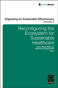 Reconfiguring the Ecosystem for Sustainable Healthcare