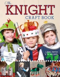Knight Craft Book: 15 Things a Knight Can't Do Without