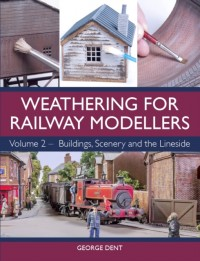 Weathering for Railway Modellers