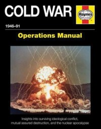 The Cold War Operations Manual