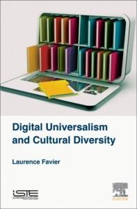 Digital Universalism and Cultural Diversity