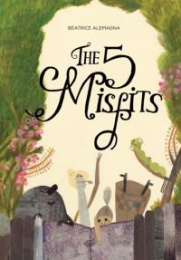 The Five Misfits