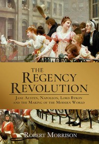 The Regency Revolution