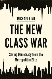 The New Class War