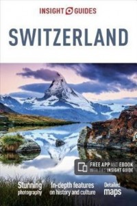 Insight Guides Switzerland (Travel Guide with Free eBook)