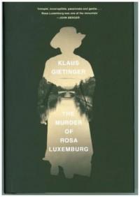 The Murder of Rosa Luxemburg