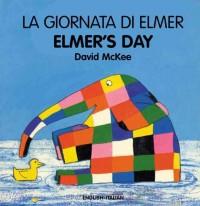 La Giornata Di Elmer / Elmer's Day