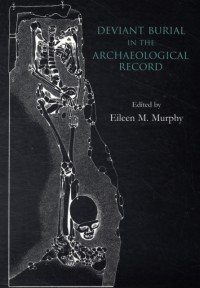 Deviant Burial in the Archaeological Record