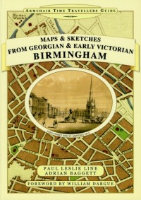 Maps and Sketches from Georgian and Early Victorian Birmingh