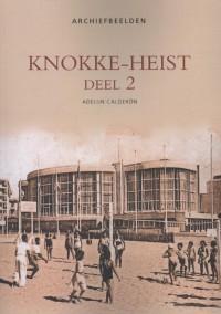 Archiefbeelden Knokke-Heist Deel 2 - Archiefbeelden