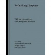 Rethinking Diasporas
