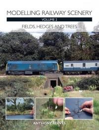 Modelling Railway Scenery Volume 2