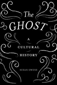 GHOST, A Cultural History