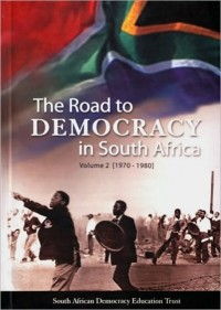 The Road to Democracy in South Africa