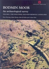 Bodmin Moor, an Archaeological Survey