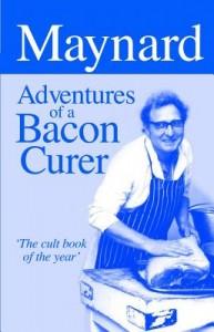 Maynard, Adventures of a Bacon Curer
