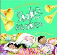 Shake-Awakes