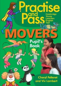 PRACTISE & PASS MOVERS PUPILS BOOK