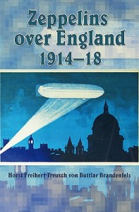 Zeppelins Over England 1914 - 18