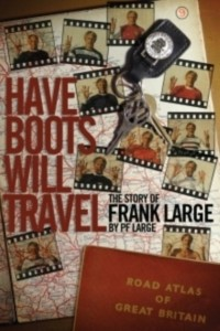 Have Boots Will Travel