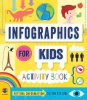 Infographics for Kids: Activity Book
