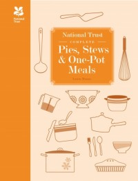 National Trust Complete Pies, Stews & One-Pot Meals