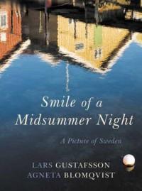 Smile of a Midsummer Night