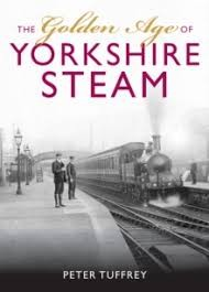 Golden Age of Yorkshire Railways