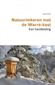Natuurimkeren Met de Warr -Kast. Een Handleiding