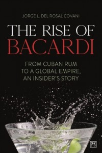 The The Rise of Bacardi