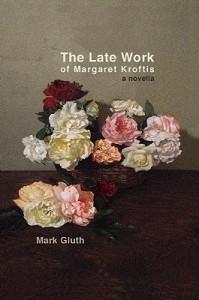 The Late Work Of Margaret Kroftis