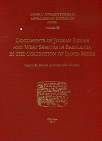 Documents of Judean Exiles and West Semites in Babylonia in the Collection of David Sofer