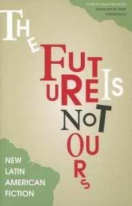 The Future Is Not Yours