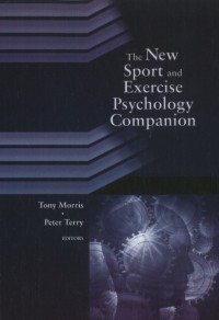 The New Sport and Exercise Psychology Companion
