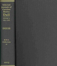Selected Journals of Caroline Healey Dall