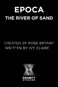 Epoca: The River of Sand
