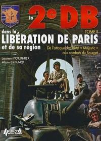 La 2e DB Dans la Liberation de Paris et de la Region Parisienne