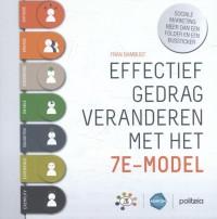 Effectief gedrag veranderen met het 7E-model: sociale marketing, meer dan een folder en een bussticker