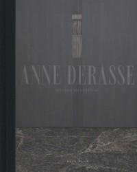 ANNE DERASSE INTERIOR ARCHITECTURE