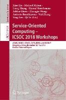 Service-Oriented Computing - ICSOC 2018 Workshops