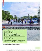 Grune Infrastruktur / Green Infrastructure