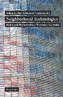 Neighborhood Technologies - Media and Mathematics of Dynamic Networks